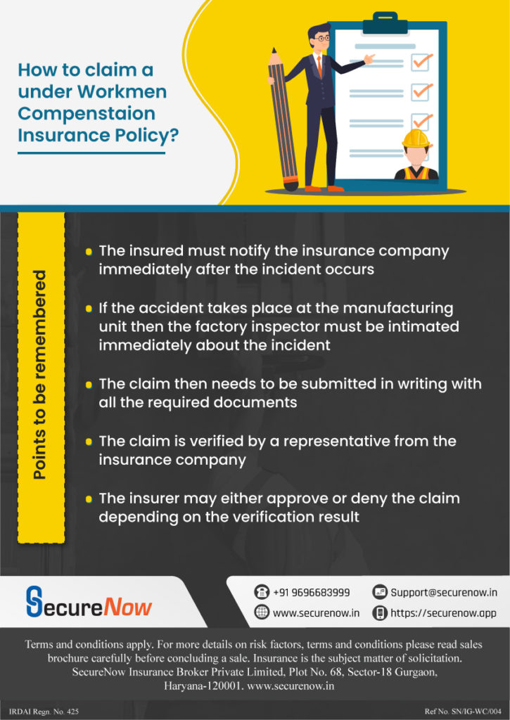 Do you want a hassle-free claims process under Workmen's compensation policy? SecureNow is the key.